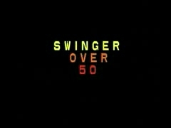 Mature Swingers Over 50 - Part. 1