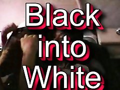 Black Into White