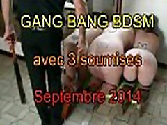 Gang bang BDSM avec 3 soumises sept 2014